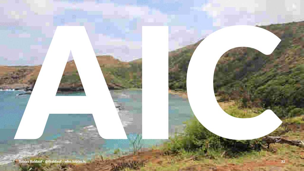 AIC Tobias'Baldauf'-'@tbaldauf'-'who.tobias.is ...