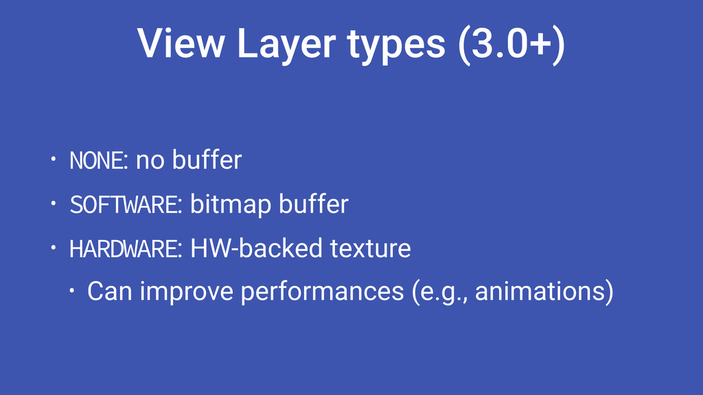 View Layer types (3.0+) • NONE: no buffer • SOF...