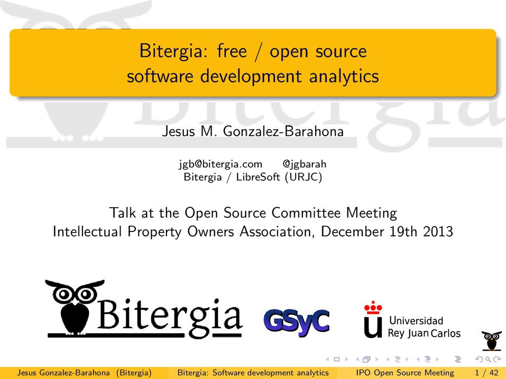 Bitergia: free / open source software developme...