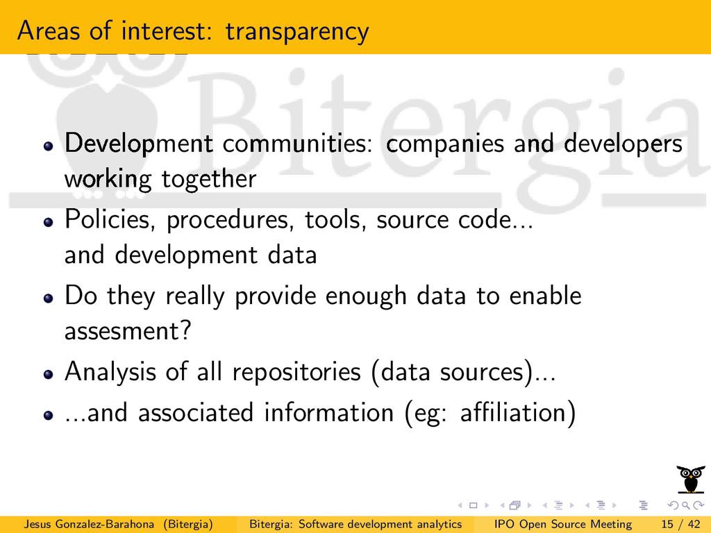 Areas of interest: transparency Development com...
