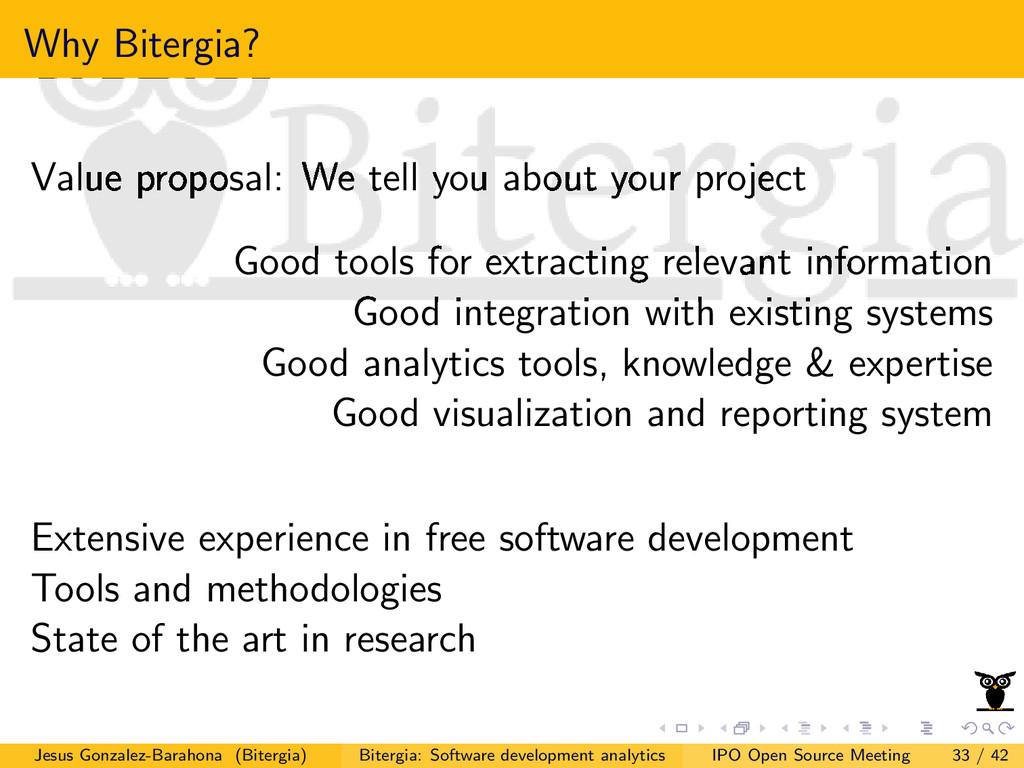 Why Bitergia? Value proposal: We tell you about...