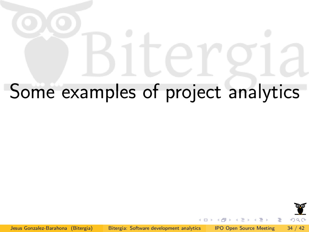 Some examples of project analytics Jesus Gonzal...