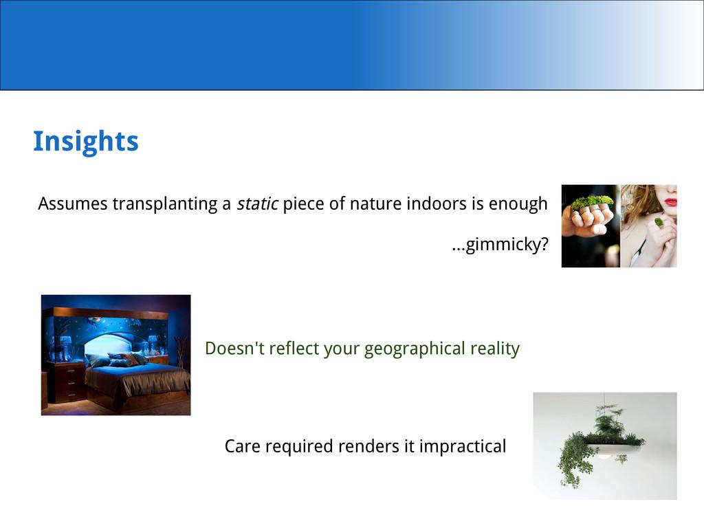 Insights Assumes transplanting a static piece o...