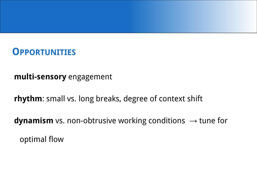 OPPORTUNITIES multi-sensory engagement rhythm: ...