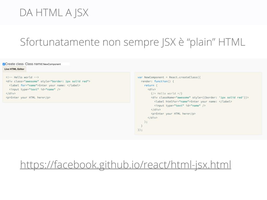 DA HTML A JSX https://facebook.github.io/react/...