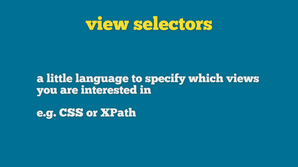 view selectors a little language to specify whi...