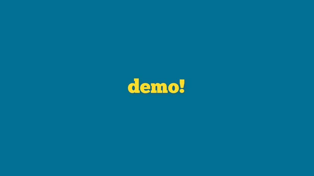 demo!