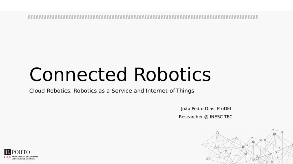 Connected Robotics Cloud Robotics, Robotics as ...