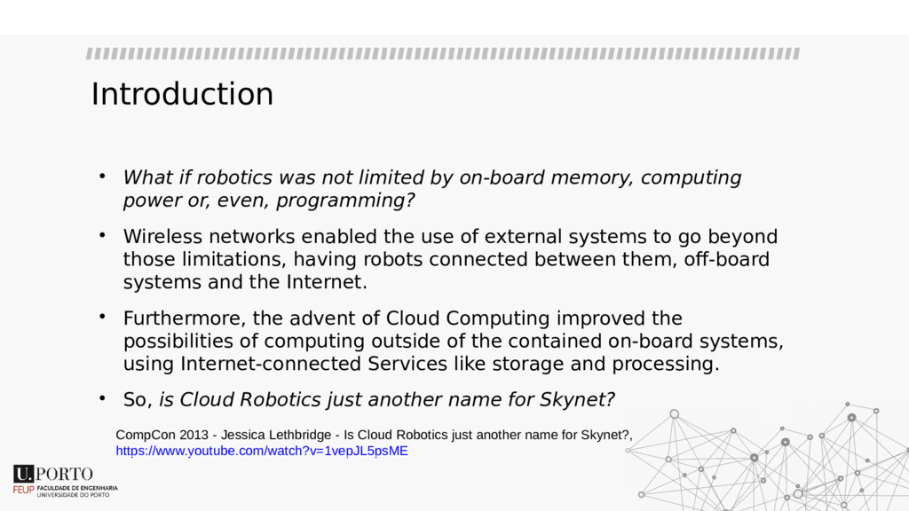 Introduction  What if robotics was not limited...