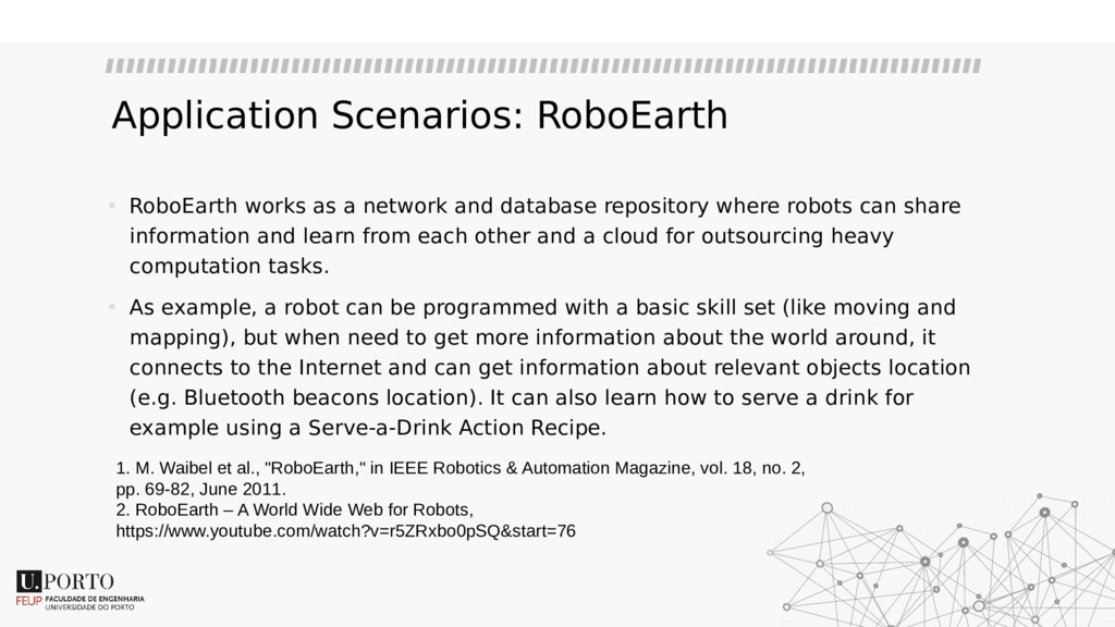 Application Scenarios: RoboEarth • RoboEarth wo...