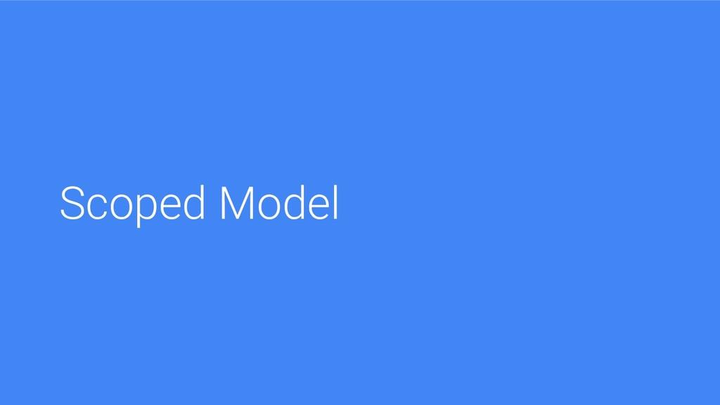 Scoped Model