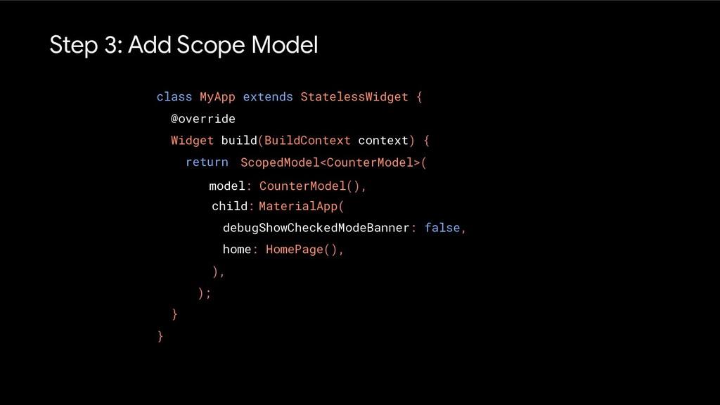 Step 3: Add Scope Model class MyApp extends Sta...