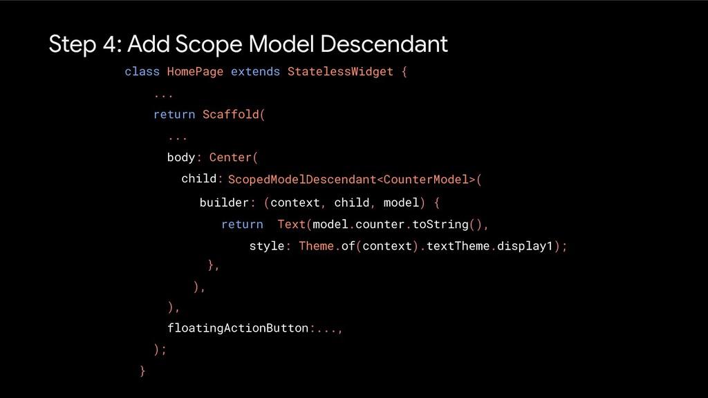 Step 4: Add Scope Model Descendant class HomePa...