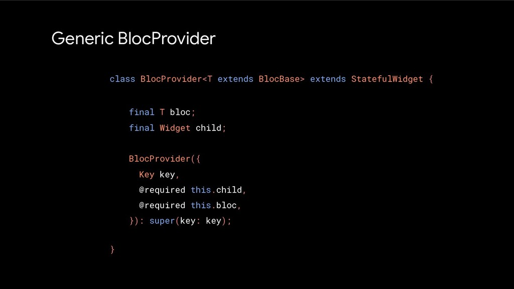 Generic BlocProvider class BlocProvider<T exten...