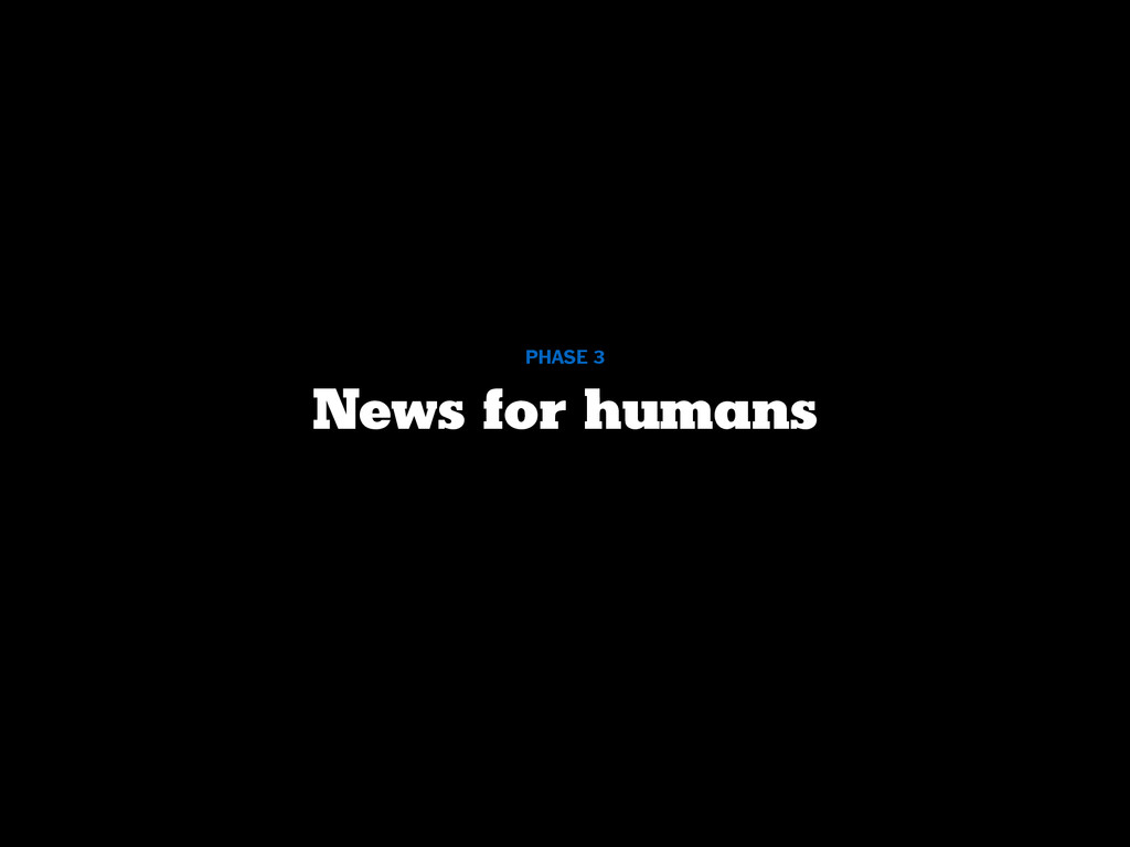 News for humans PHASE 3