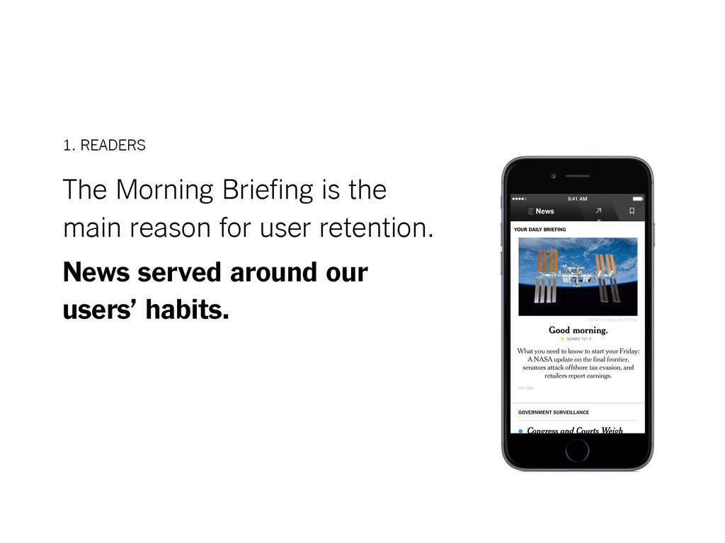 The Morning Briefing is the main reason for use...
