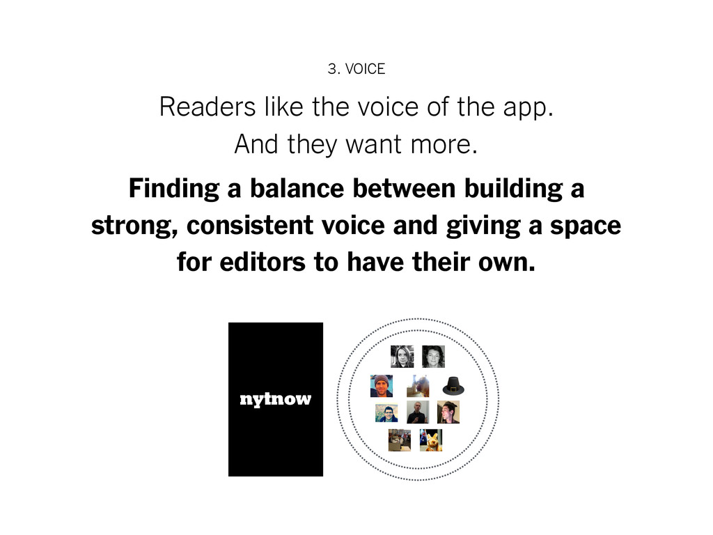 3. VOICE Readers like the voice of the app. And...