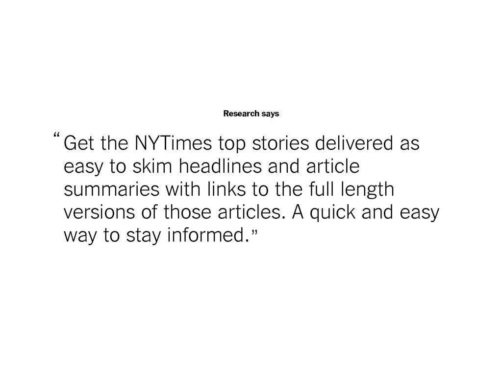 Research says Get the NYTimes top stories deliv...