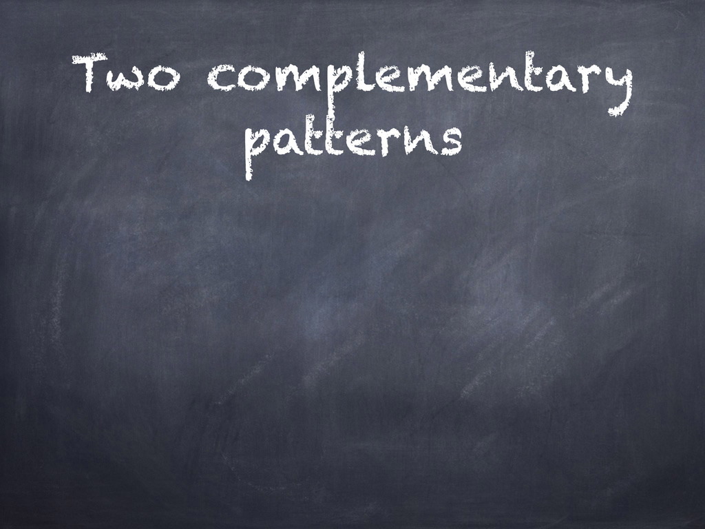 Two complementary patterns