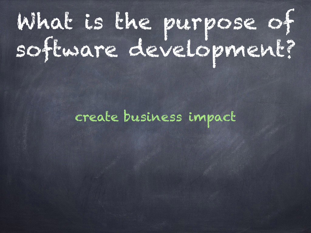 business impact create What is the purpose of s...
