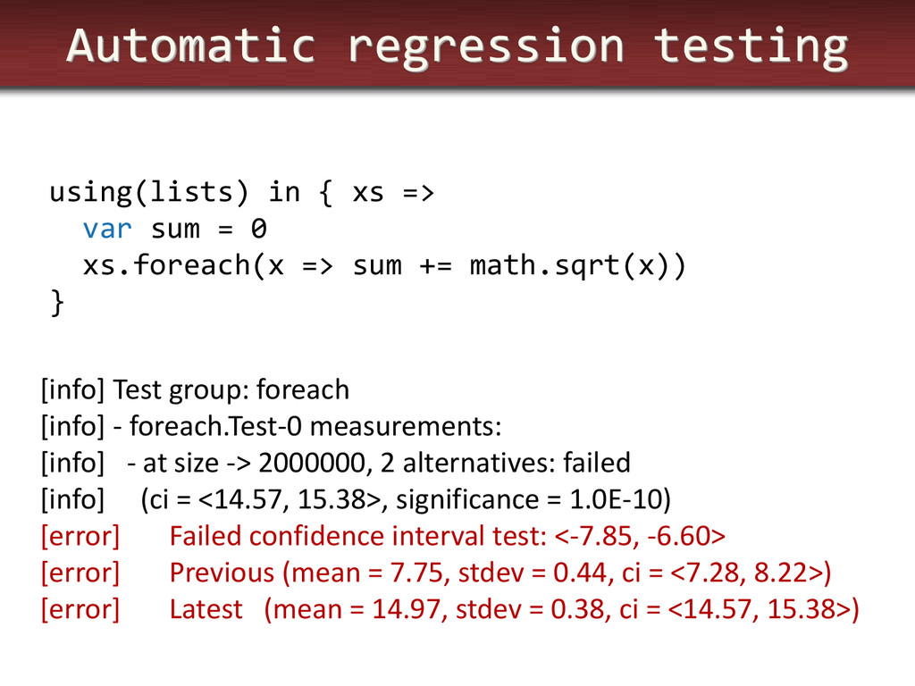 Automatic regression testing using(lists) in { ...
