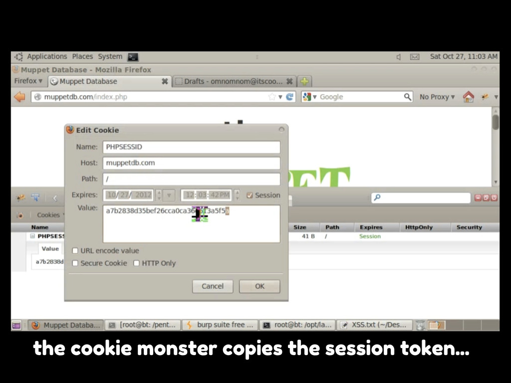 the cookie monster copies the session token...
