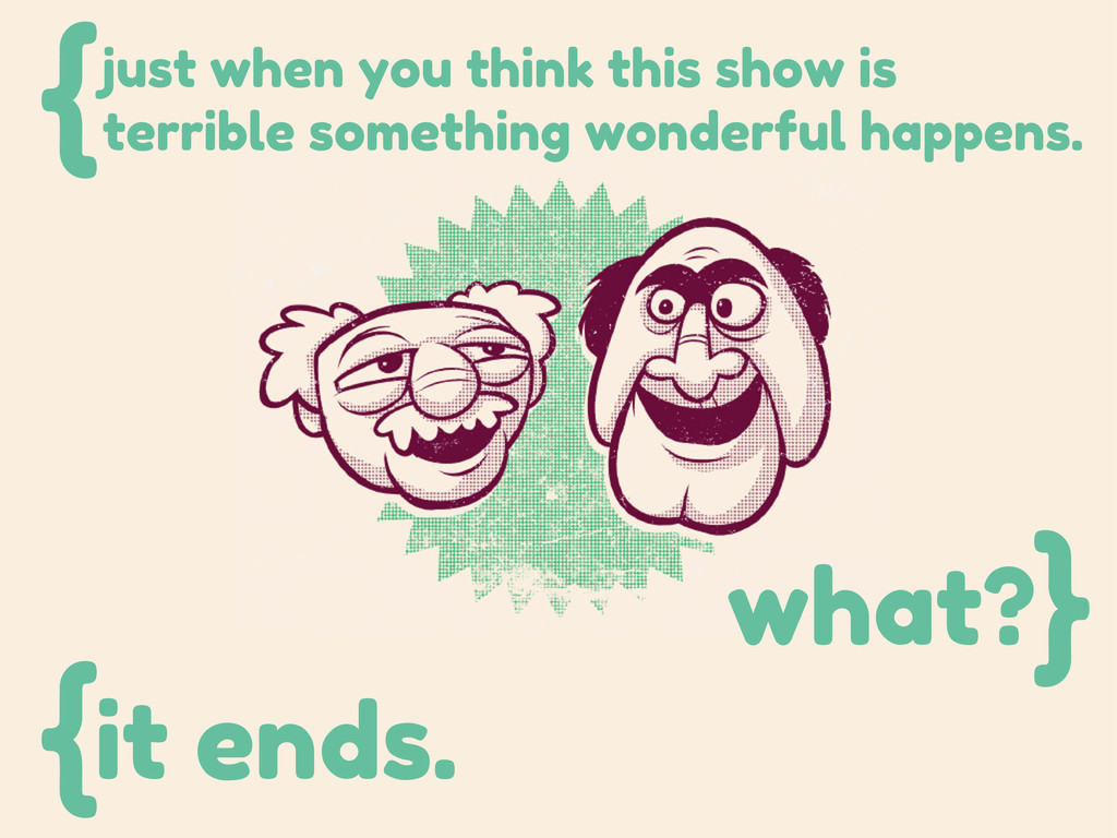 just when you think this show is terrible somet...