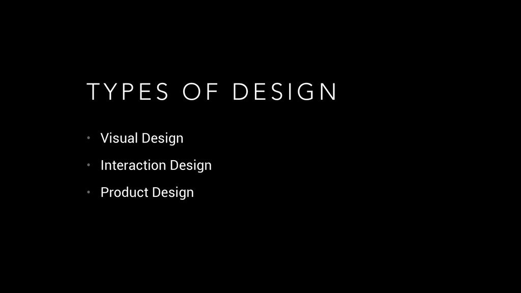 • Visual Design • Interaction Design • Product ...