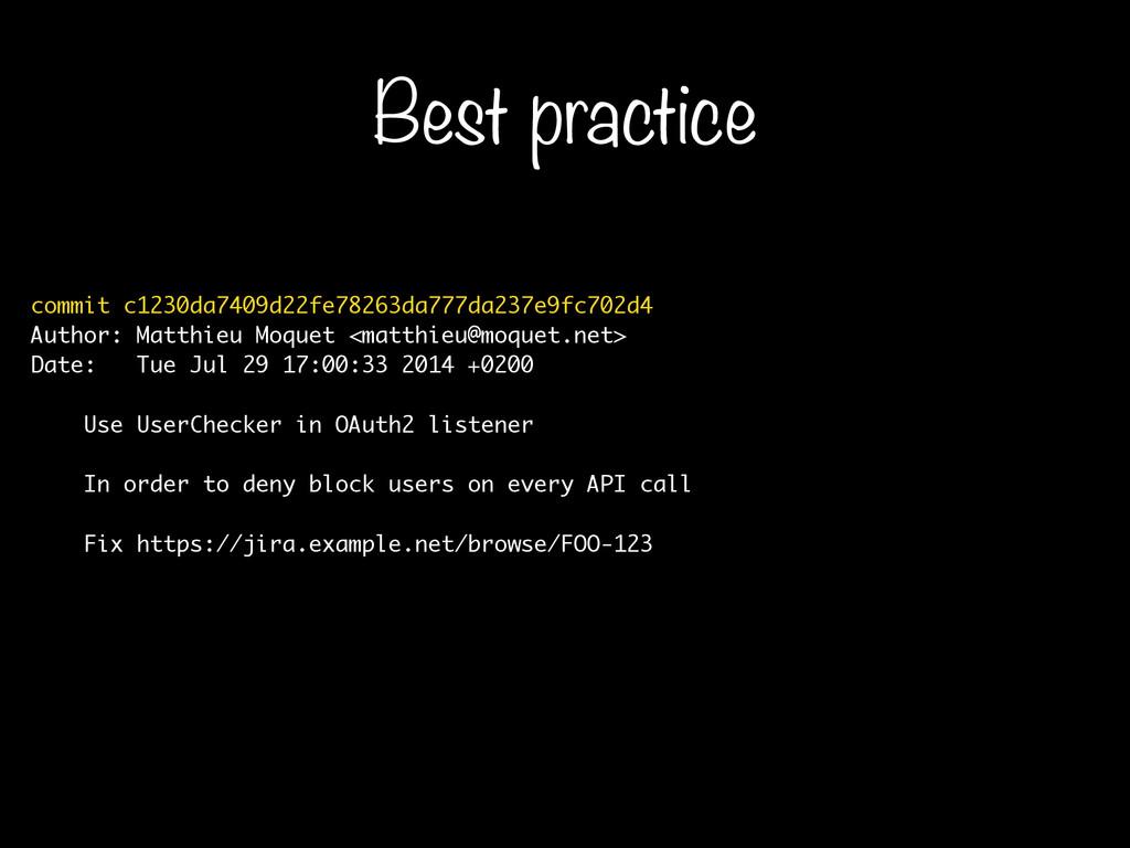 Best practice commit c1230da7409d22fe78263da777...