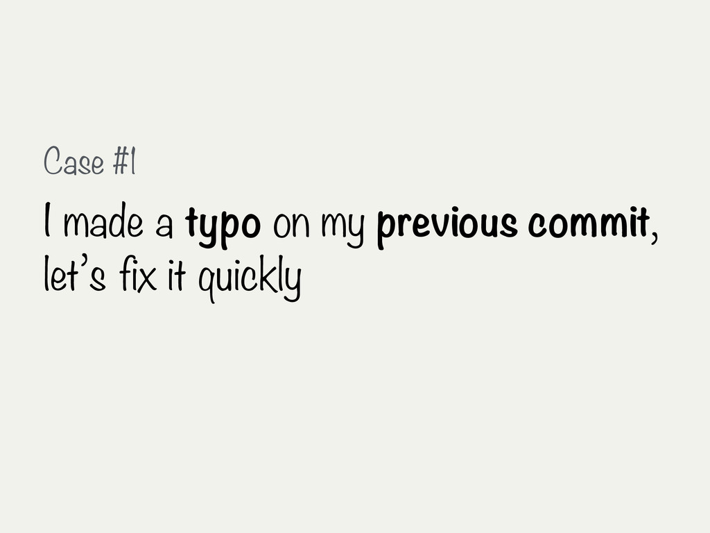 Case #1 I made a typo on my previous commit, le...