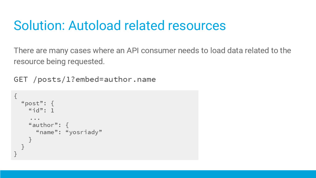 There are many cases where an API consumer need...