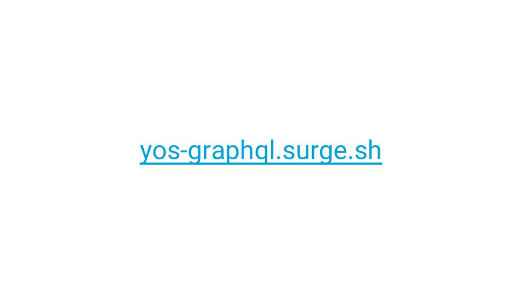 yos-graphql.surge.sh