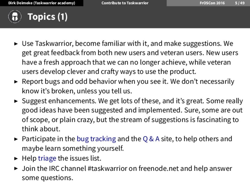 Dirk Deimeke (Taskwarrior academy) Contribute t...