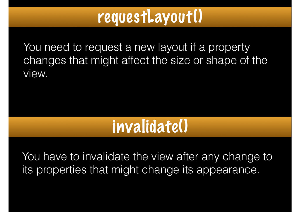 You need to request a new layout if a property ...