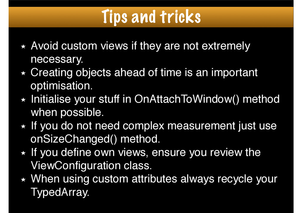 Avoid custom views if they are not extremely ne...