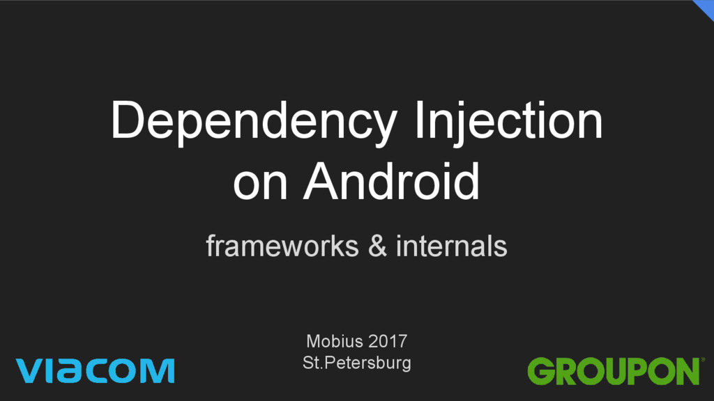 Dependency Injection on Android frameworks & in...