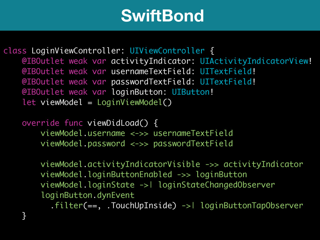 SwiftBond class LoginViewController: UIViewCont...