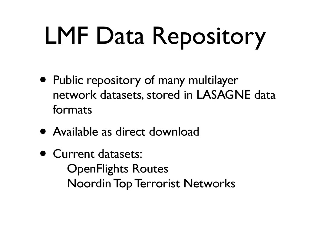 LMF Data Repository • Public repository of many...