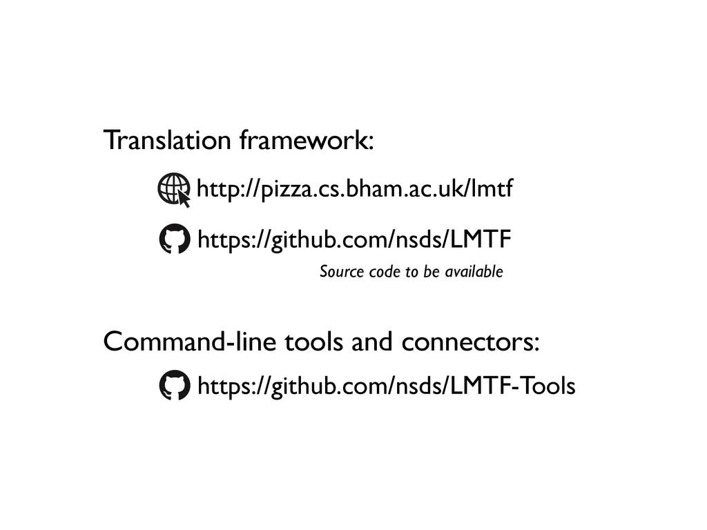 Translation framework: Command-line tools and c...
