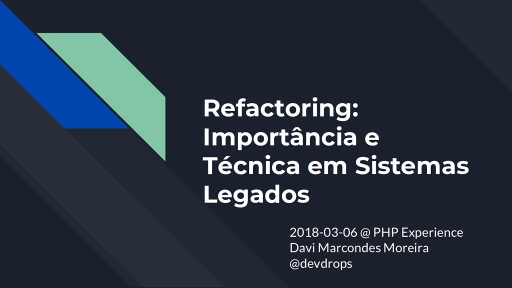 Refactoring: Importância e Técnica em Sistemas ...