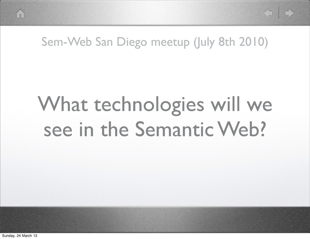 What technologies will we see in the Semantic W...