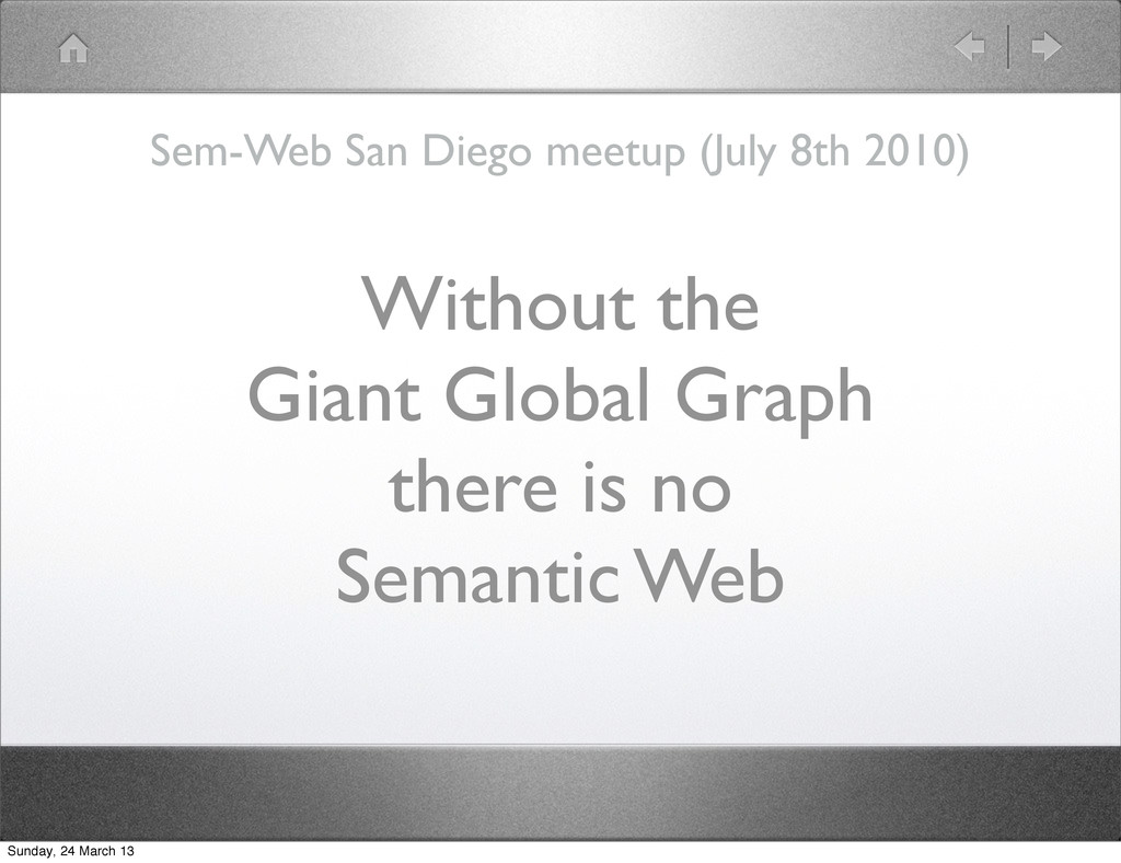 Without the Giant Global Graph there is no Sema...
