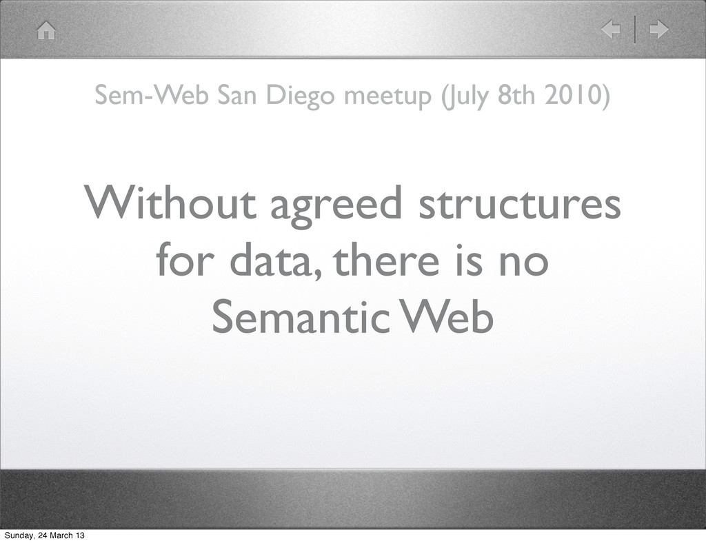 Without agreed structures for data, there is no...