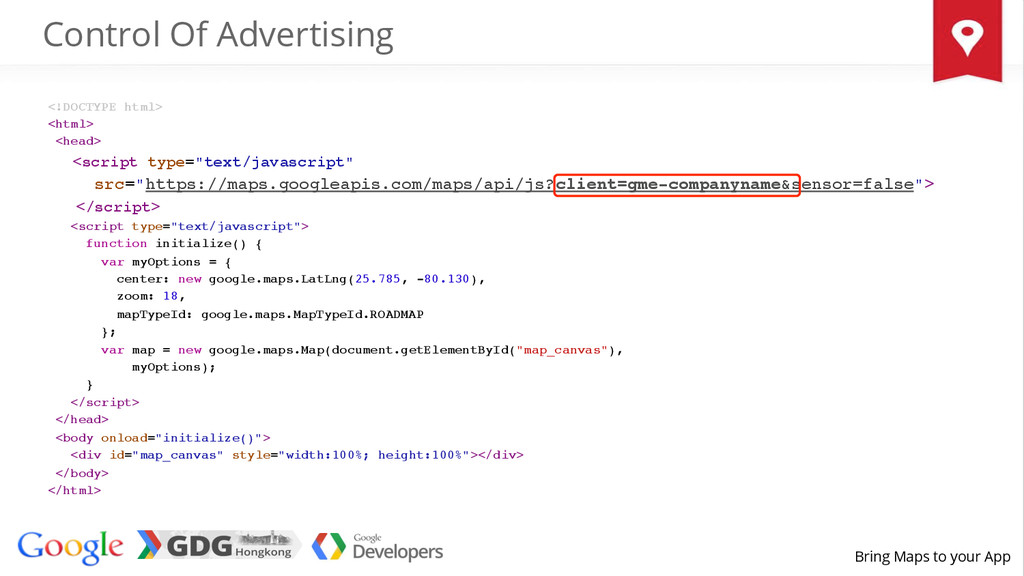 Bring Maps to your App Control Of Advertising <...