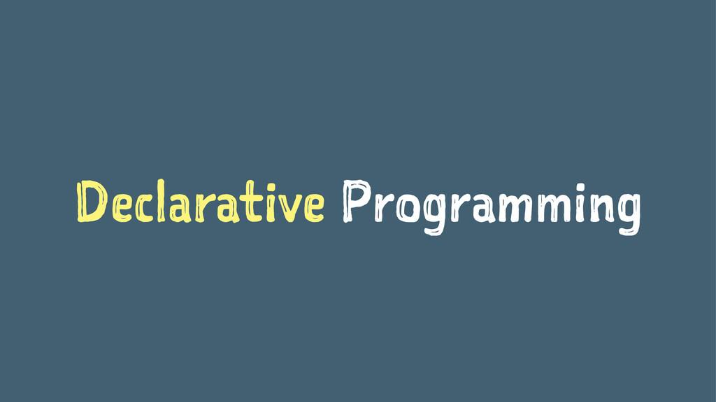 Declarative Programming