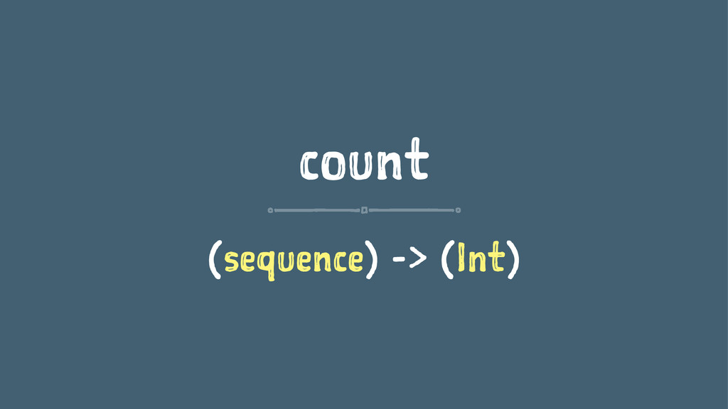 count (sequence) -> (Int)