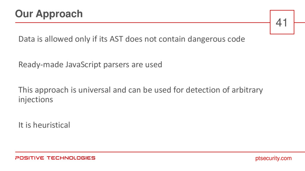 ptsecurity.com Our Approach 41 Data is allowed ...
