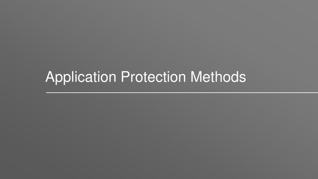 Application Protection Methods