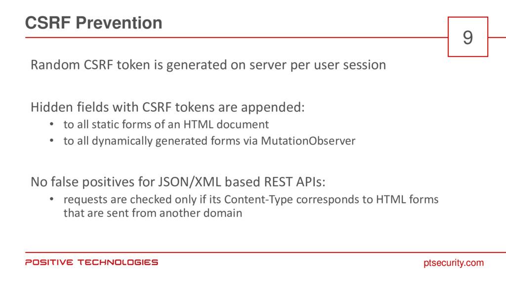 ptsecurity.com CSRF Prevention 9 Random CSRF to...