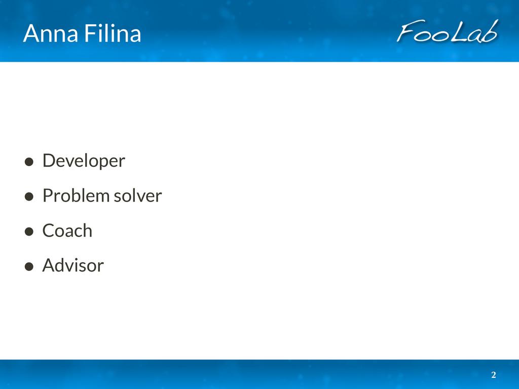 Anna Filina • Developer • Problem solver • Coac...